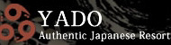 YADO Authentic Japanese Resort